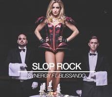 Slop Rock – Synergy -House/Electro/Twerk