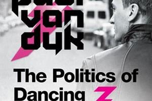 PAUL VAN DYK  'THE POLITICS OF DANCING 3