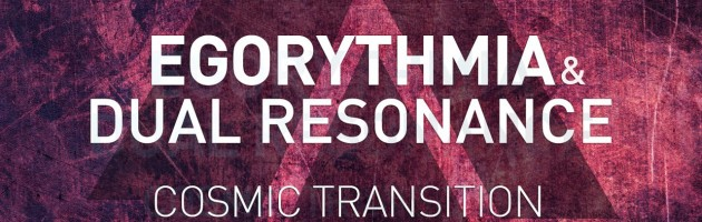 Egorythmia, Dual Resonance –  Cosmic Transition – Iono Music