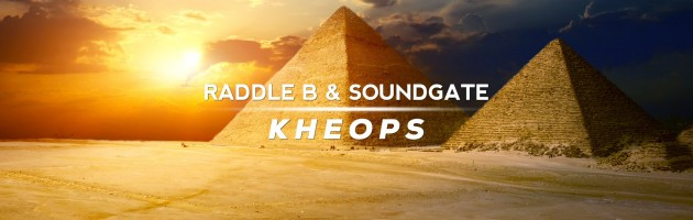 Raddle B & SoundGate – Kheops – Pulsar Recordings