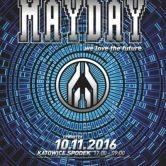 MAYDAY Poland | 10.11.2016