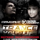 Trance Your Life with Maywave & Jackob Rocksonn