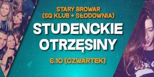 banner, Poznań, Stary Browar (SQ i Słodownia), Studenckie Otrzęsiny (2016.10.06)