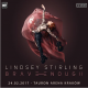 Lindsey Stirling w TAURON Arena