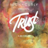 Smolna: TRUST w./ Nick Curly & Steffen Deux