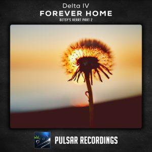 Delta IV - Forever Home (Betsy's Heart, Pt. 2)