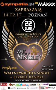 Are You Single? Club 22 w Poznaniu