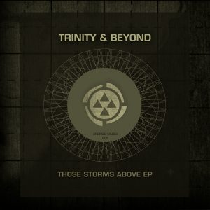 Trinity & Beyond - These Storms Above