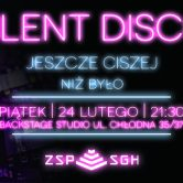 Silent Disco ZSP 2ga edycja Backstage Studio (2017.02.24)
