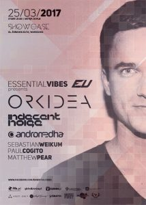 Essential Vibes present Orkidea (2017.03.25)