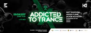 Addicted To Trance X @ K4, Szczecin (2017.04.29)