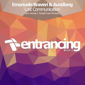 Emanuele Braveri & Aundlang - Last Communication