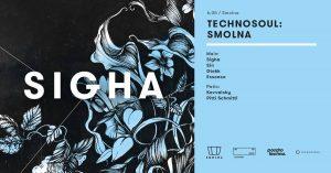Technosoul: Smolna with SIGHA