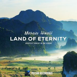 Masaru Hinaiji - Land Of Eternity