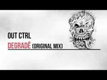 "Out Ctrl new EP ""Degrade"""