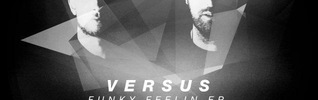 Versus – Funky Feelin EP