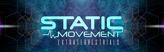 Static Movement – Extraterrestrials – Out now !!!