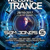 WE LOVE TRANCE CLUB EDITION 026 WITH SAM JONES 28.10.2017 Club Chic Poznań
