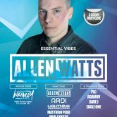 Essential Vibes pres. Allen Watts @ Klub Metronom, Warszawa – 03.03.2018