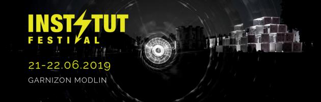 INSTYTUT FESTIVAL Music & Art ogłasza datę drugiej edycji!
