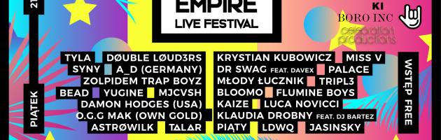 Empire Live Festival – pierwszy taki festiwal w Polsce!