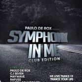 "Paulo De Rox Presents "" Symphony In Me "" Club Edition"