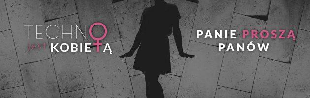 Wielka inauguracja projektu Techno jest Kobietą!