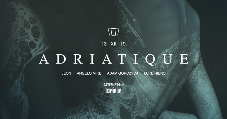 Smolna 13.12 Immersed: Adriatique