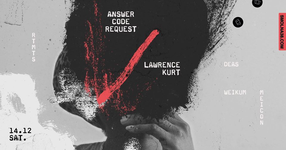 Smolna 14.12 Answer Code Request, Lawrence Kurt
